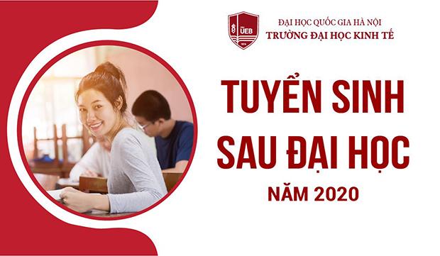 Trường Đại học Kinh tế - ĐHQGHN tuyển sinh sau đại học năm 2020 (đã điều chỉnh)